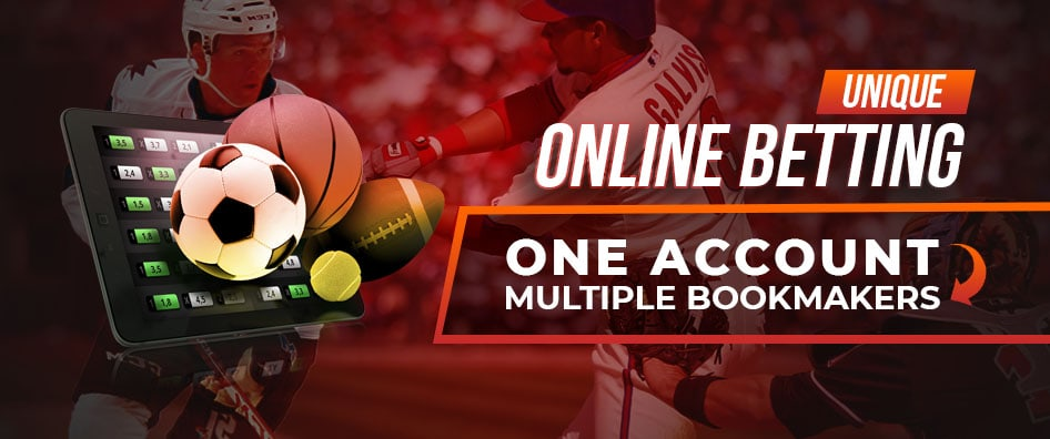 Unique Online Betting One Account Multiple Bookmakers