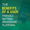 The Benefits of a User-Friendly Betting Brokerage Platform