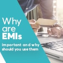 Why are EMIs Important and Why should You Use Them